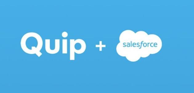 Salesforce公开宣布:以5.82亿美元收购Quip